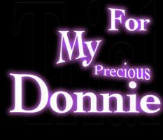 For Donnie by YAYProductions