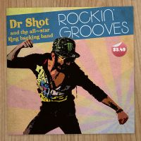 Dr Shot's Rockin' Grooves by DKprints