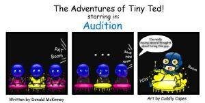 The Adventures of Tiny Ted #3 - Audition by CuddlyCapes