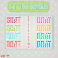 +Styles Rawr. by BratEditions