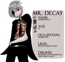 [WIN THE CHARACTER] Mr. Decay by Ask-TheViscount