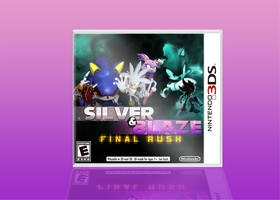 Silver n Blaze: FINAL RUSH by Silvazy