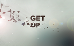 Get up by Kingxlol