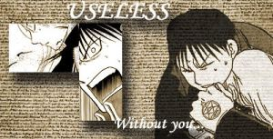 Useless Without You: Variation by RoyxRizaFan