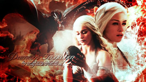 GoT // Daenerys Mother of Dragons by ArdenD83