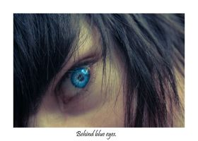 Behind blue eyes. by Suckstobeyourgirl