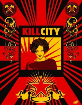 Kill City Poster 1 by OiMayhem
