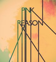 Pink Reason by daverazordesign