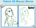 Tablet ws Mouse Meme by nikkeae