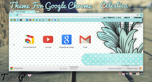 Tema Google Chrome Celestica by TutosPixi