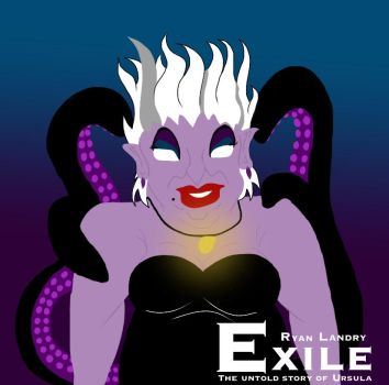 Exile: The Untold Story of Ursula by BroadwayAve