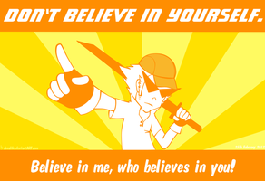 Don't believe in yourself! by Amalika