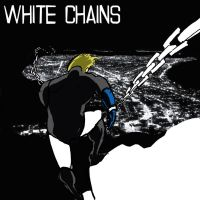 White Chains - Original Super by JustinGNapoleon