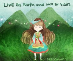 Live By Faith by thehairypeach