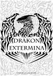DRAKON EXTERMINA -cover- by Galidor-Dragon