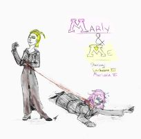 -:Marly and Me:- by Simatra