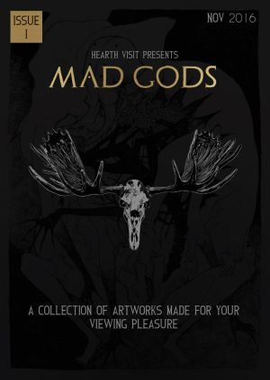 Hearth Visit Issue 1, Mad Gods (Front Cover) by JackSephton