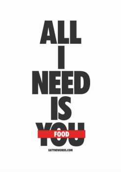 All I need is food. by eatthewords