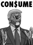 Donald Trump - CONSUME-THEY LIVE - BW version by HalHefnerART