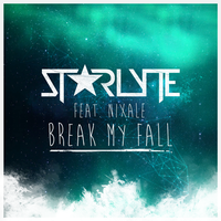 Break My Fall (Cover Art) by ST4RLYTE