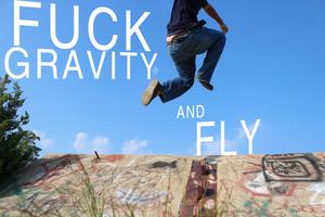 Fuck Gravity, Fly by ampix0