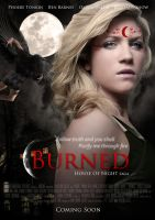 Burned - Movie Poster by NatBelus