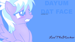 Cloudchaser is having the DAYUM face! by AuthorityFriends