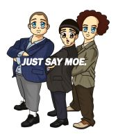 Just Say Moe. by jHYtse
