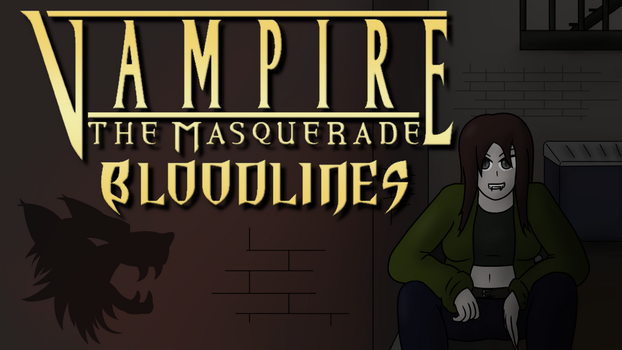 Vampire - The Masquerade: Bloodlines Thumbnail by TomeOfAnnwn
