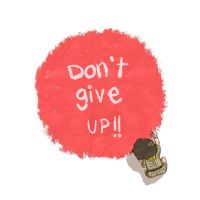Don't give up by zilchat