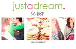 just a dream. Action by loveeisGonee