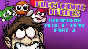 E-Heroes - DreamGear Plug n' Play Part 2 by AndrewDickman
