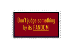Don't Judge By Fandom Stamp by TheElementChronicler