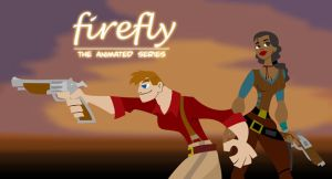 Firefly - The Animated Series by scruffyzero