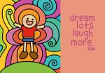 dream and laugh. by kitskids
