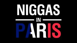 Niggas in Paris (France Flag) by idmt23