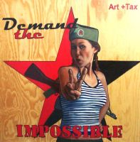 Demand the Impossible by paulrichardjames