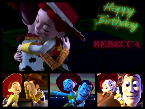 Happy Birthday Rebecca! by toystoryfanatic
