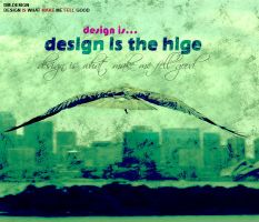 Design Is...The High by Dm-Design