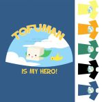 TOFUMAN TO THE RESCUE by Clazziquai