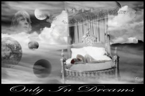 Only In Dreams by QueenDevious