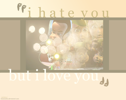 I Hate You, But I Love You. by famouslies
