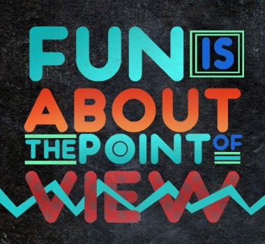 Fun is About the Point of View by aero-ADI