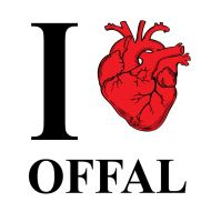 I love Offal by CrimeThink