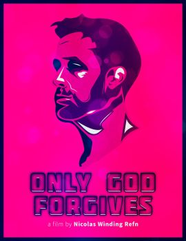 Only God Forgives - alternative poster by Left5