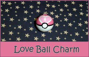 Pokemon - Love Ball Charm by YellerCrakka