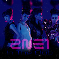 2NE1: In The Club by Awesmatasticaly-Cool