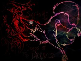 Songs of the Darkness by iSherie