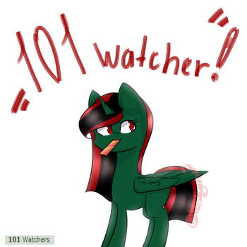 101 Watcher! by BloodNightMoon