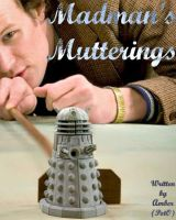 Madman's Mutterings by amber-phillps